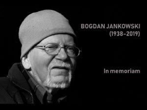 Bogdan Jankowski in memoriam