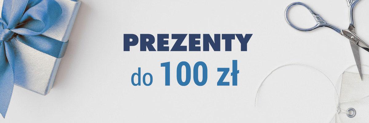 Prezenty do 100 zł