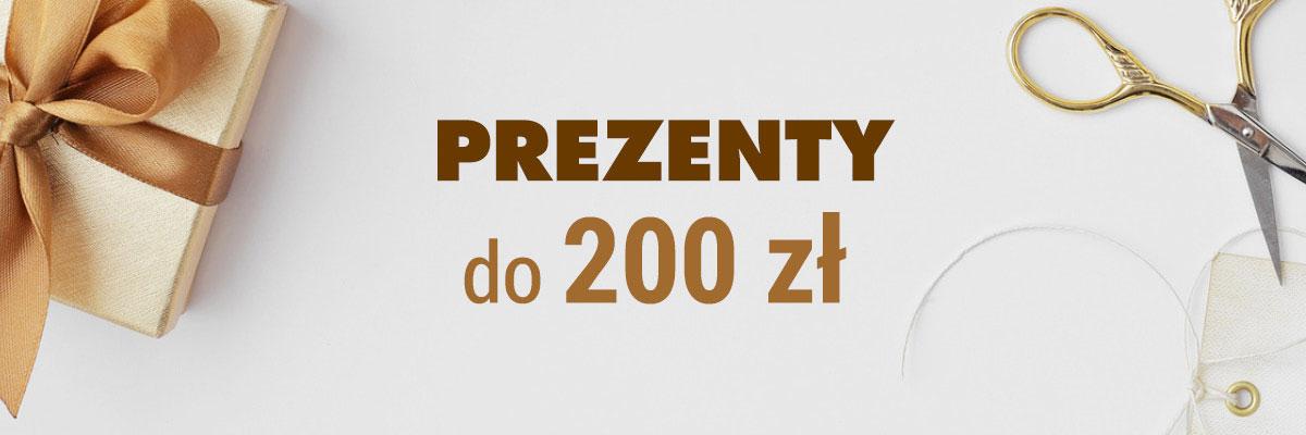 Prezenty do 200 zł
